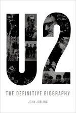 U2 The Definitive Bio